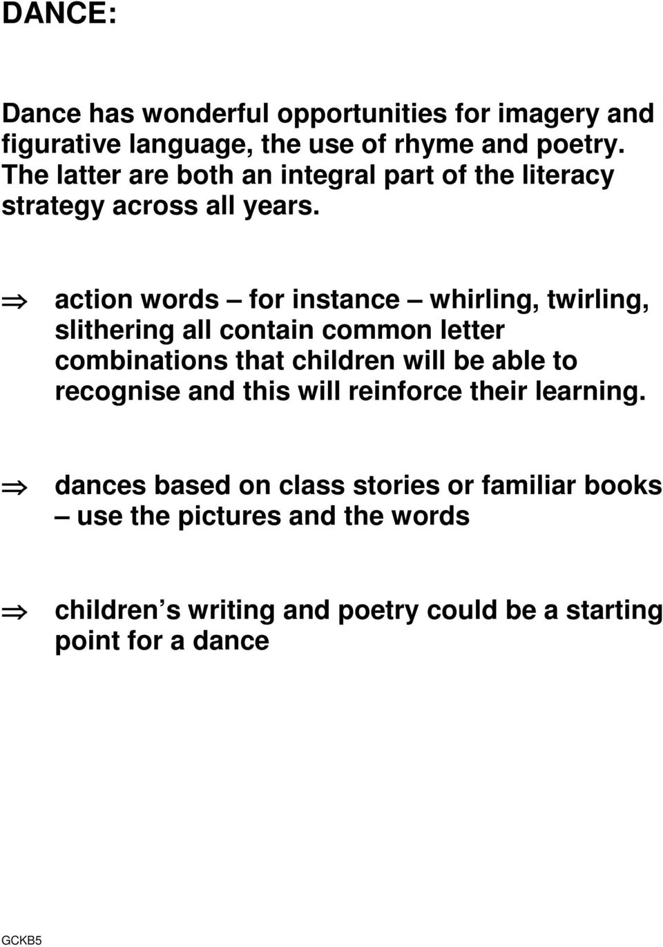 action words for instance whirling, twirling, slithering all contain common letter combinations that children will be able to
