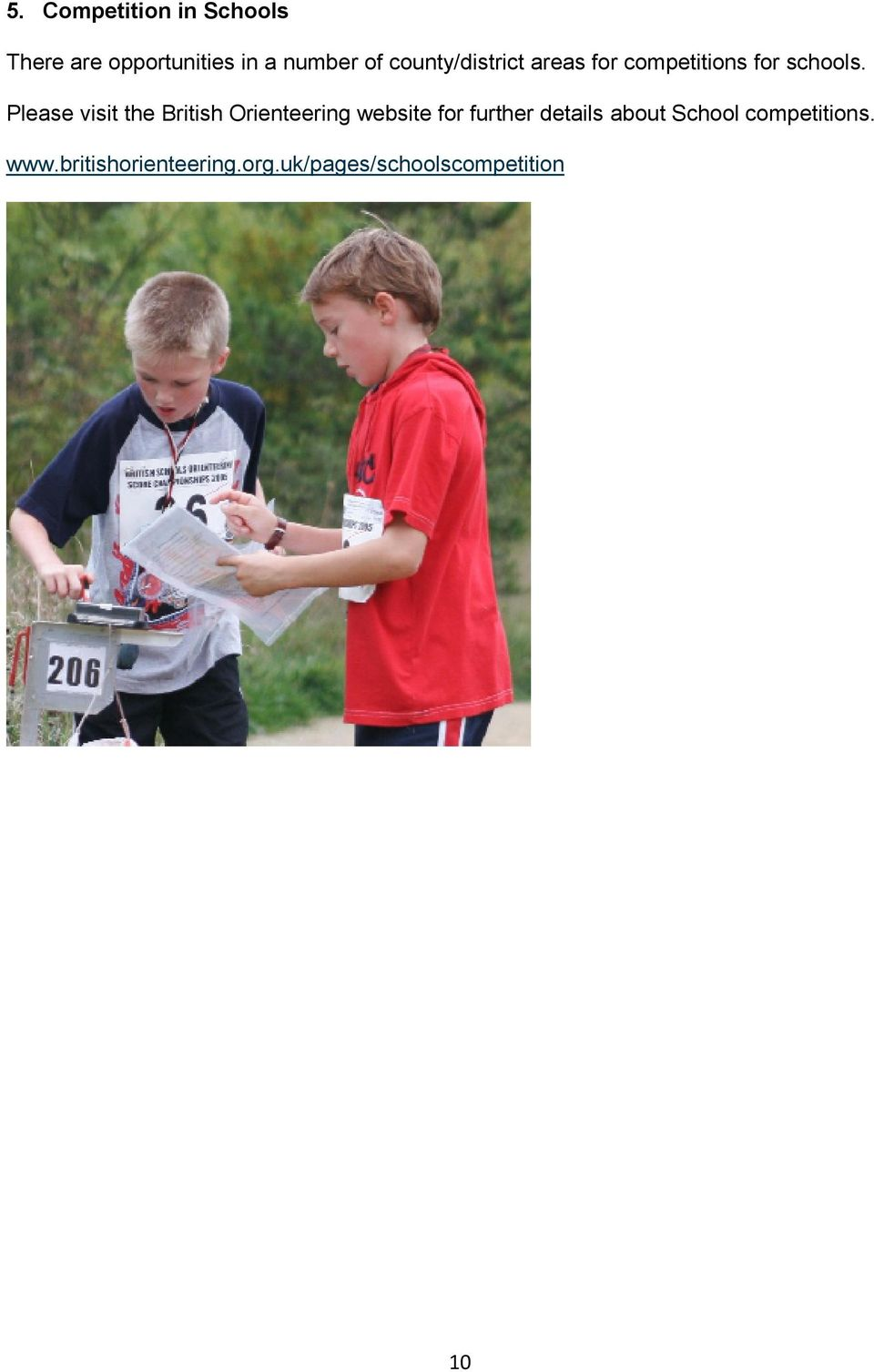 Please visit the British Orienteering website for further details