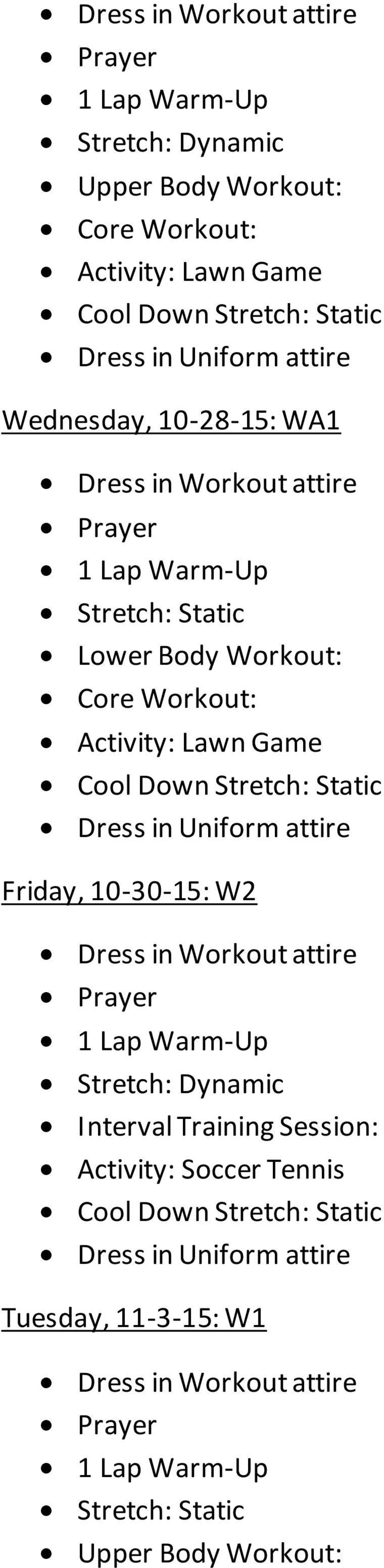Friday, 10-30-15: W2 Interval Training