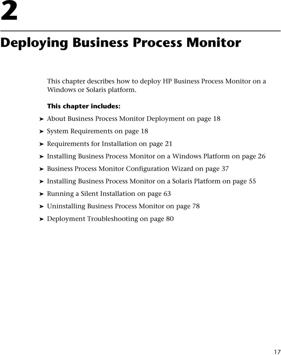 Installing Business Process Monitor on a Windows Platform on page 26 Business Process Monitor Configuration Wizard on page 37 Installing Business