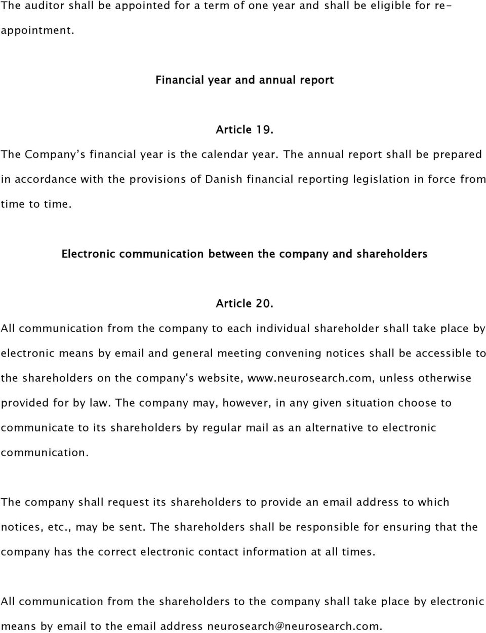Electronic communication between the company and shareholders Article 20.
