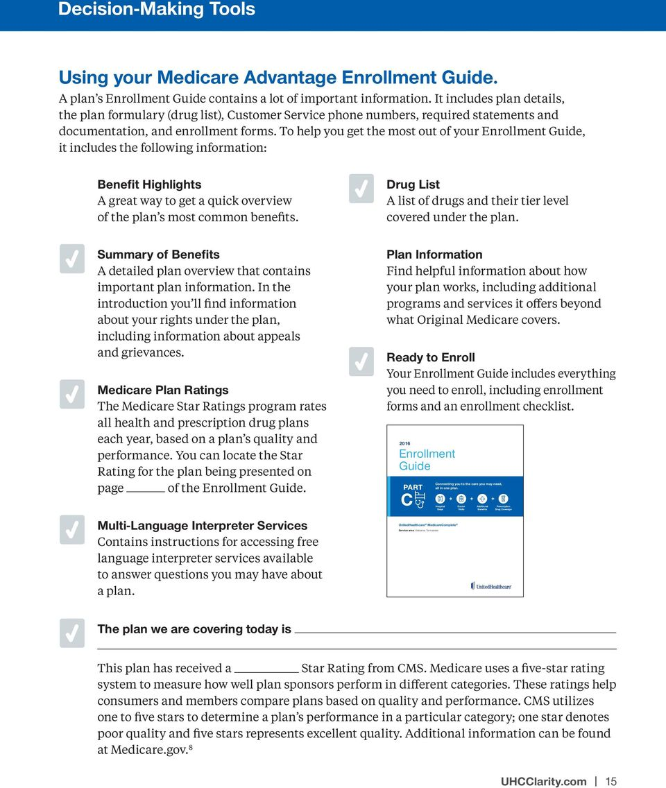 To help you get the most out of your Enrollment Guide, it includes the following information: Benefit Highlights A great way to get a quick overview of the plan s most common benefits.