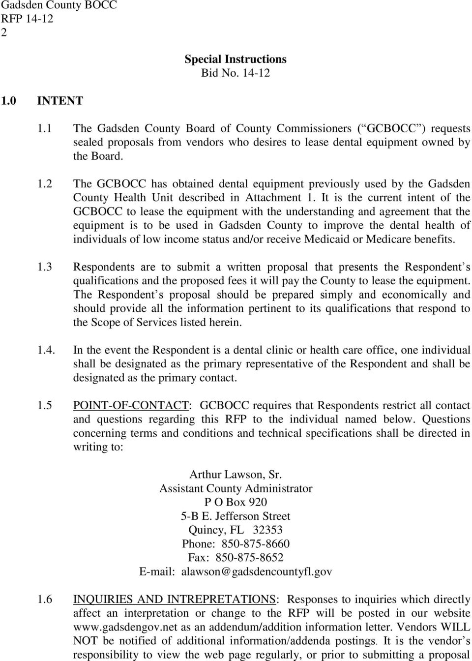 2 The GCBOCC has obtained dental equipment previously used by the Gadsden County Health Unit described in Attachment 1.