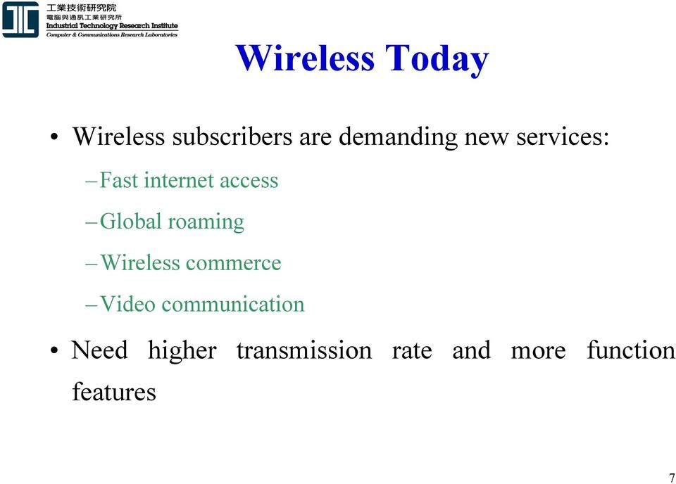 Global roaming Wireless commerce Video