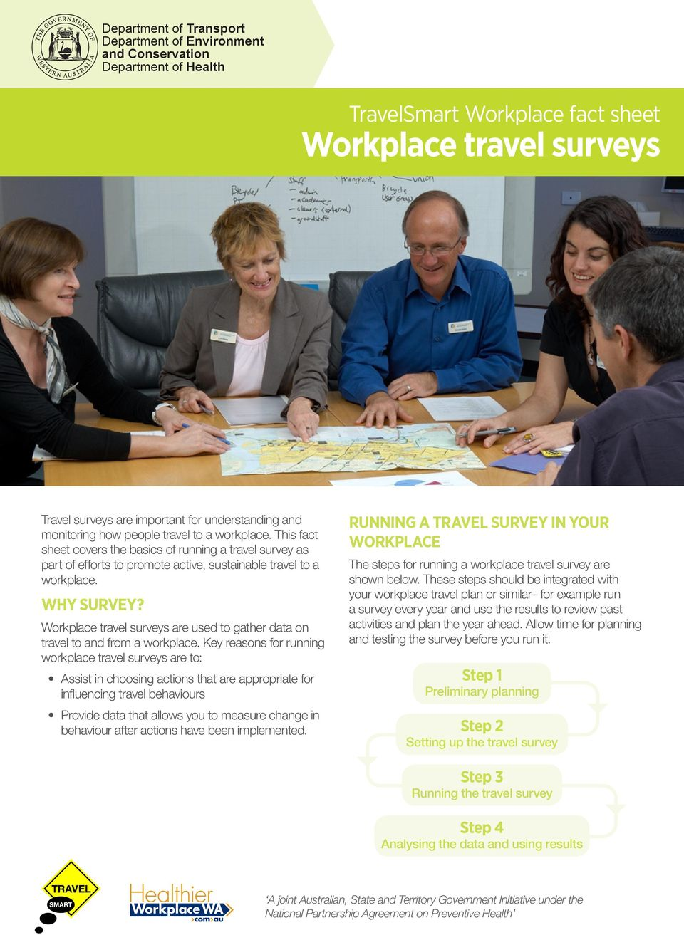 Workplace travel surveys are used to gather data on travel to and from a workplace.
