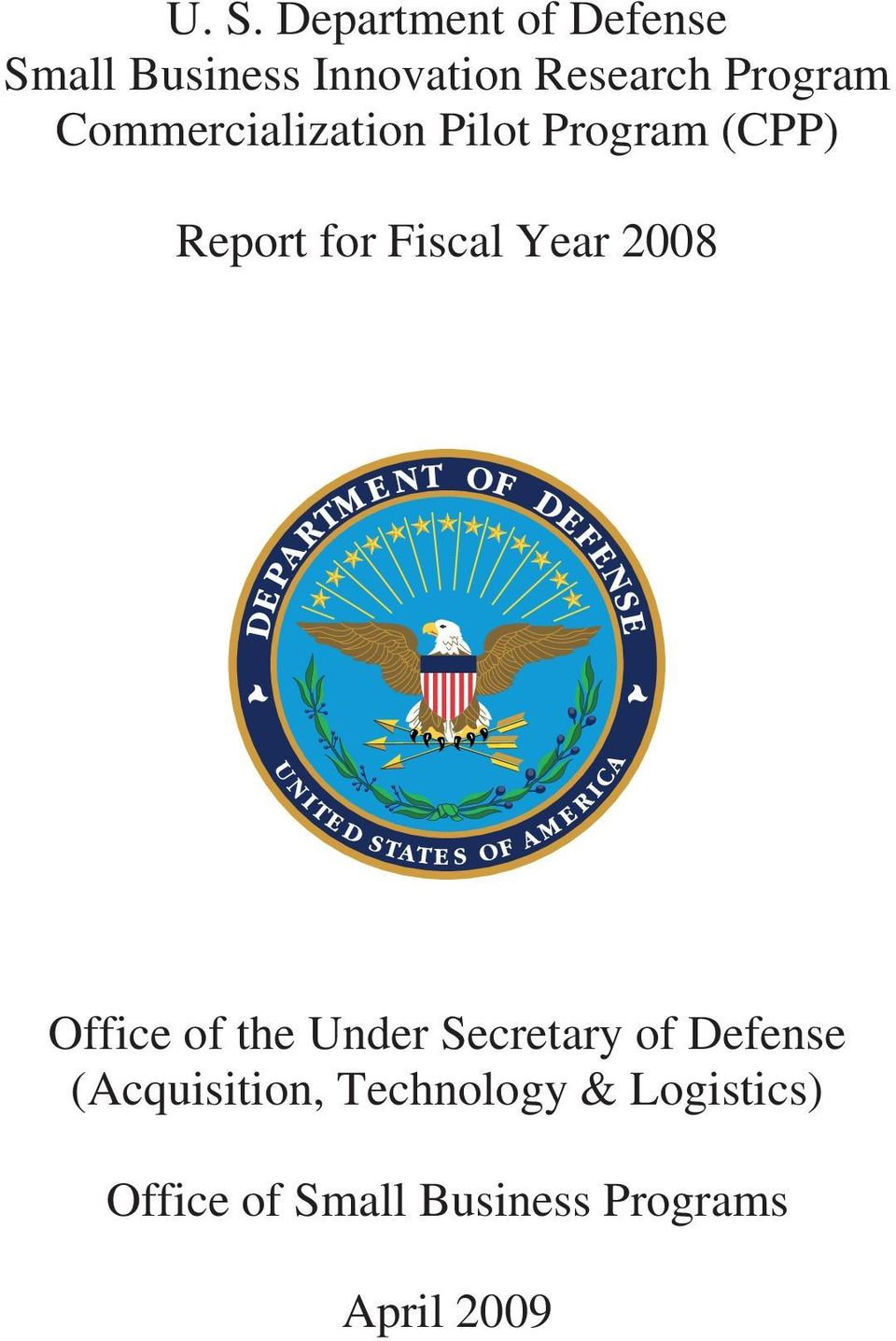 Year 2008 Office of the Under Secretary of Defense (Acquisition,