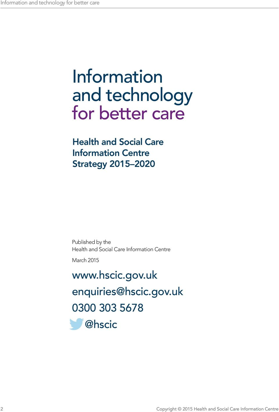 Health and Social Care Information Centre March 2015 www.hscic.gov.
