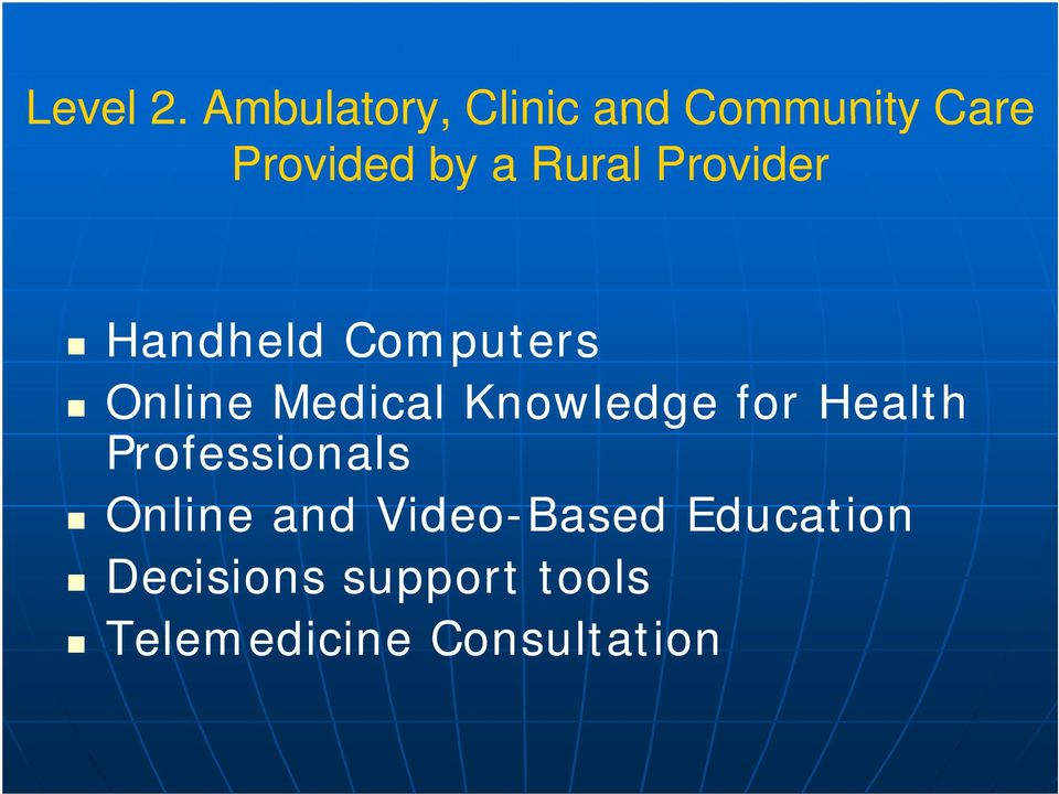 Rural Provider Handheld Computers Online Medical