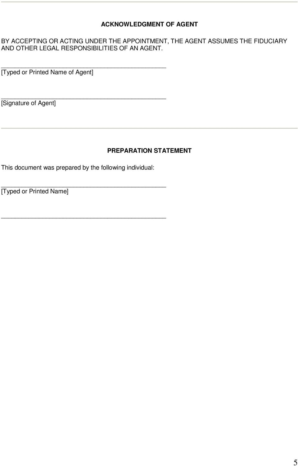 [Typed or Printed Name of Agent] [Signature of Agent] PREPARATION STATEMENT