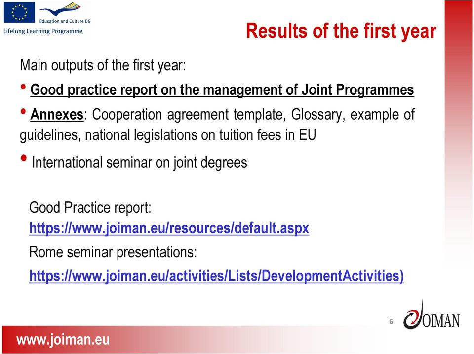 legislations on tuition fees in EU International seminar on joint degrees Good Practice report: