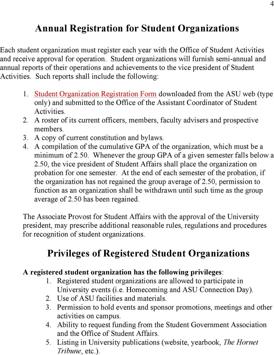 Student Organization Registration Form downloaded from the ASU web (type only) and submitted to the Office of the Assistant Coordinator of Student Activities. 2.