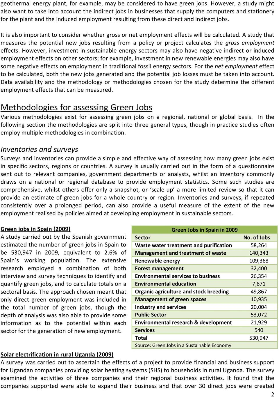 indirect jobs. It is also important to consider whether gross or net employment effects will be calculated.