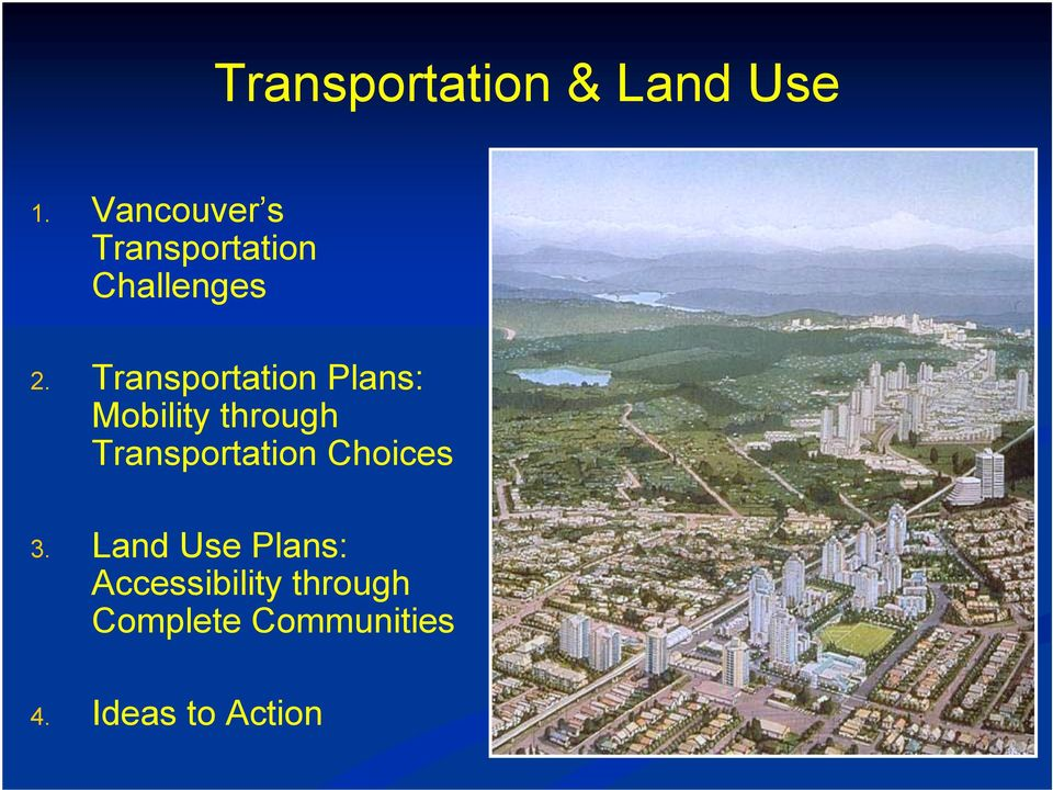 Transportation Plans: Mobility through