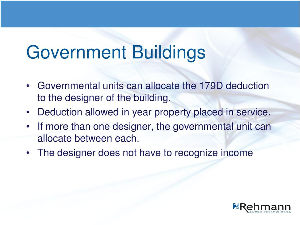 Deduction allowed in year property placed in service.