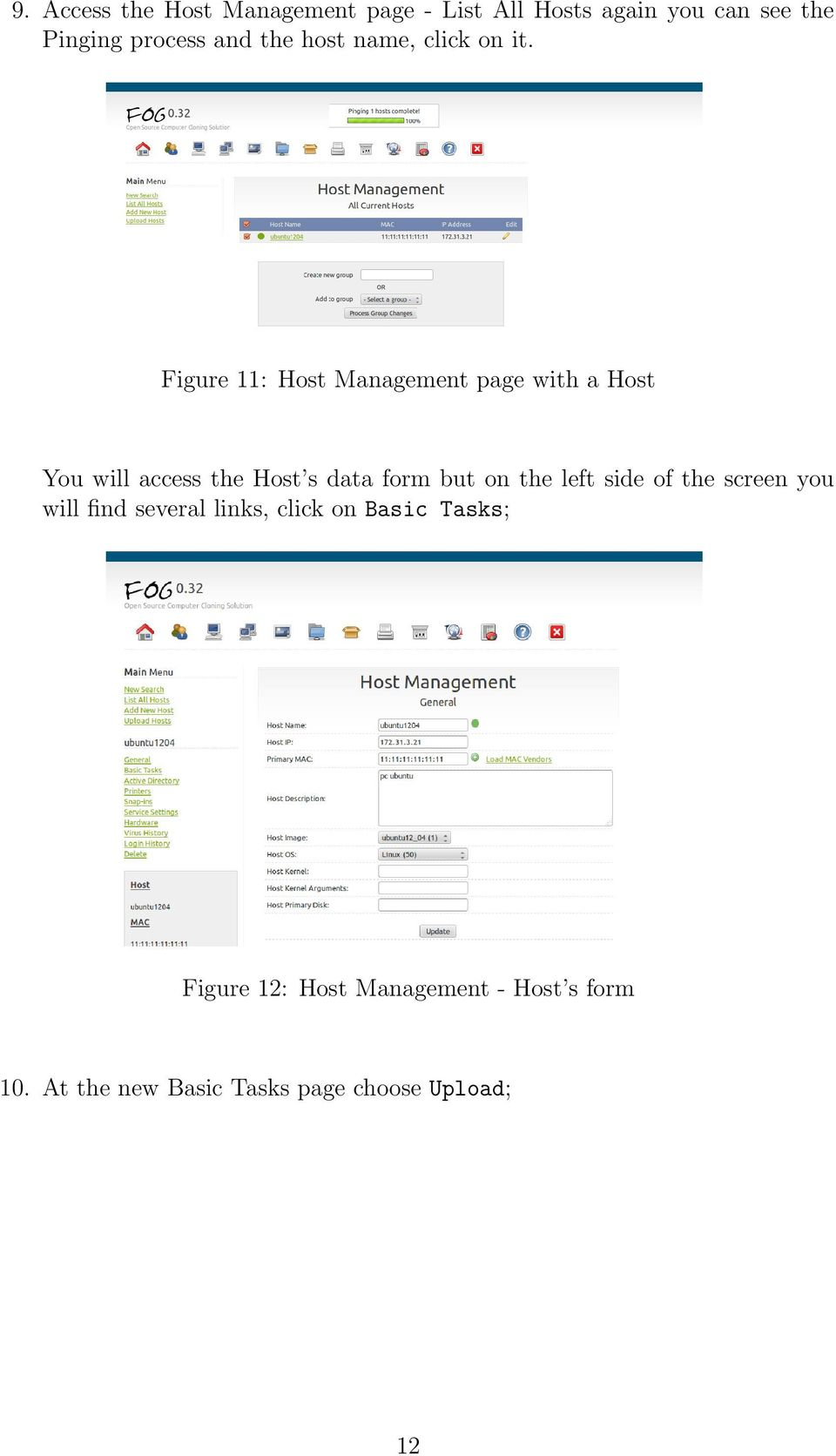 Figure 11: Host Management page with a Host You will access the Host s data form but on the