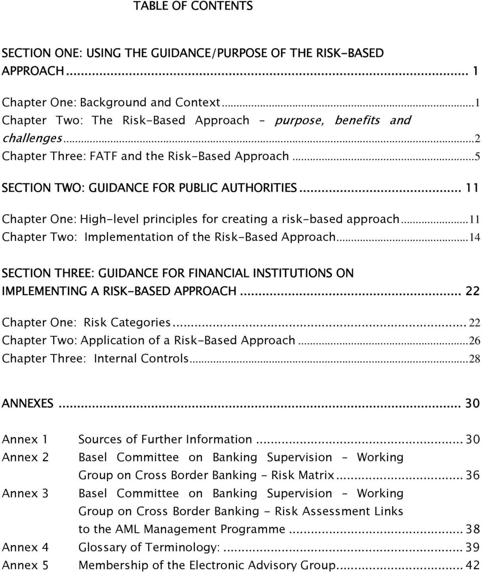 ..11 Chapter Two: Implementation of the Risk-Based Approach...14 SECTION THREE: GUIDANCE FOR FINANCIAL INSTITUTIONS ON IMPLEMENTING A RISK-BASED APPROACH... 22 Chapter One: Risk Categories.