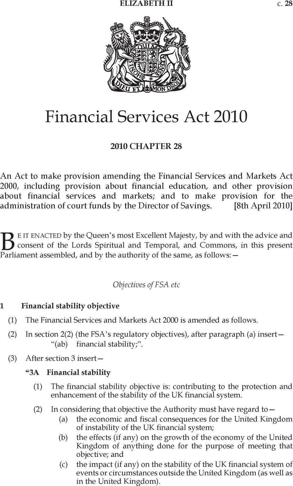 financial services and markets; and to make provision for the administration of court funds by the Director of Savings.