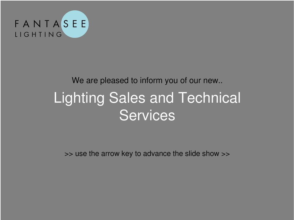 . Lighting Sales and Technical