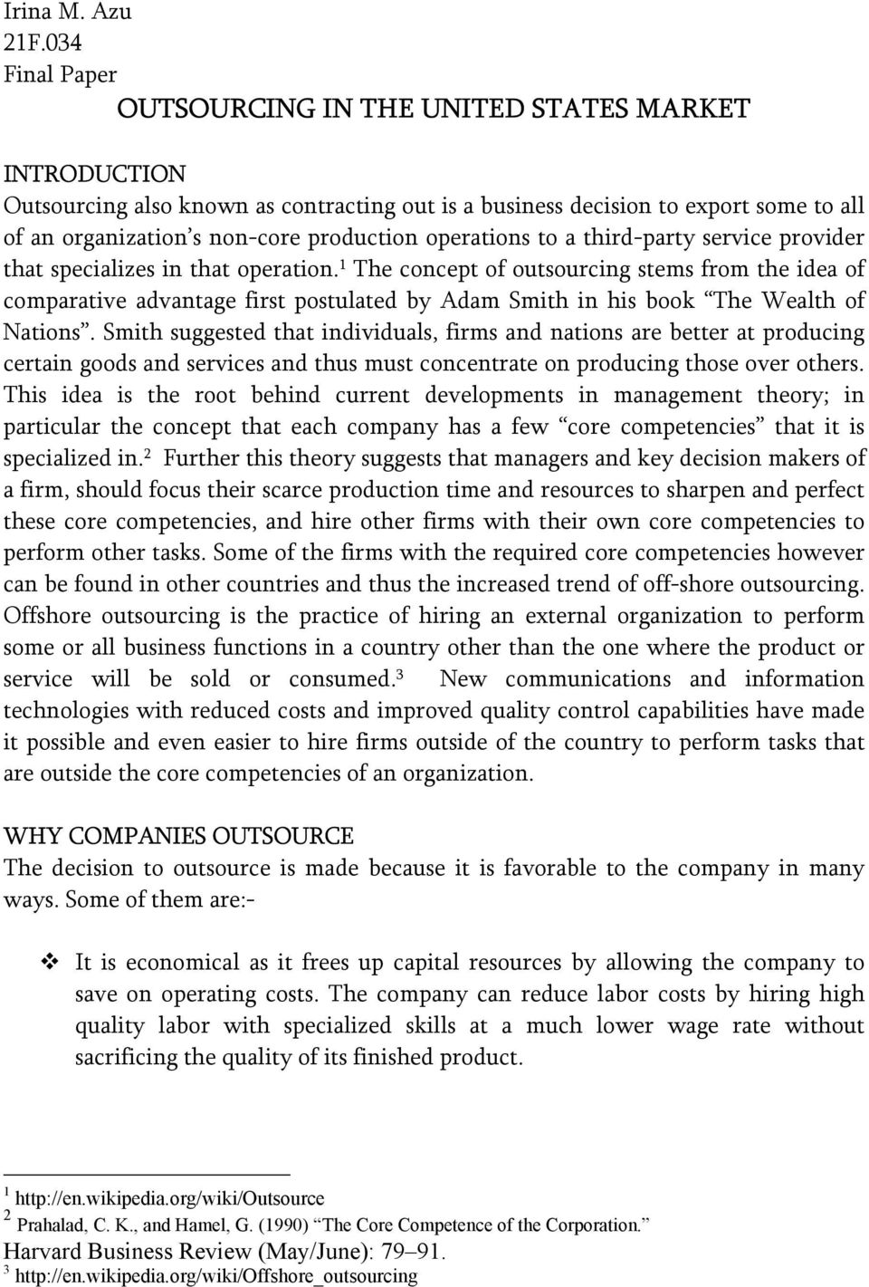operations to a third-party service provider that specializes in that operation.