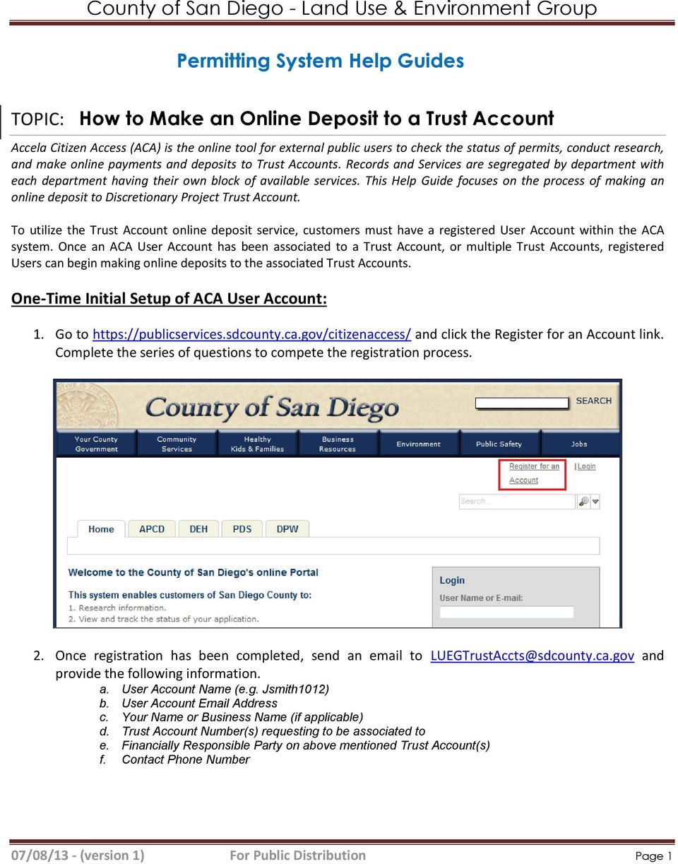 This Help Guide focuses on the process of making an online deposit to Discretionary Project Trust Account.