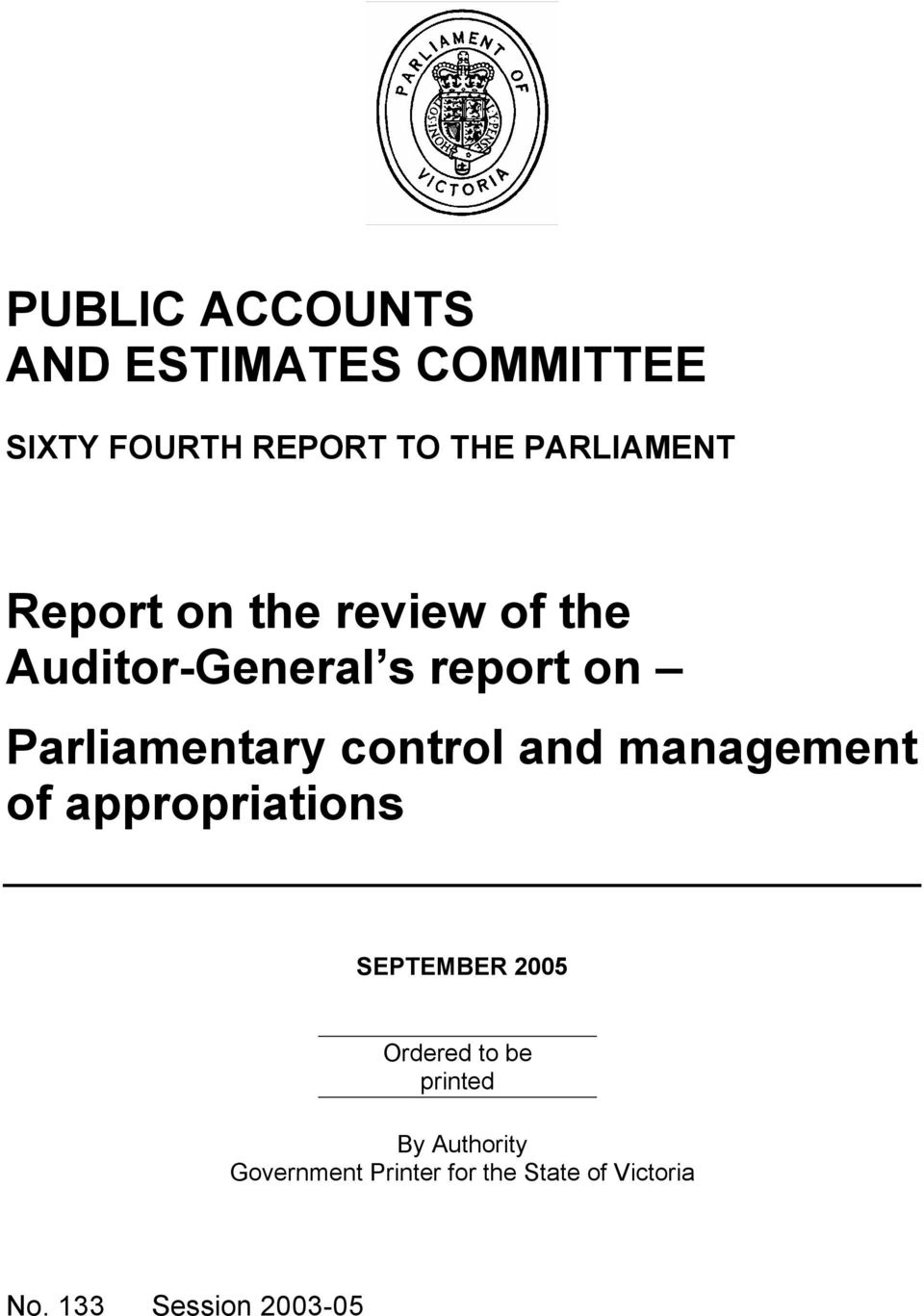 Parliamentary control and management of appropriations SEPTEMBER 2005