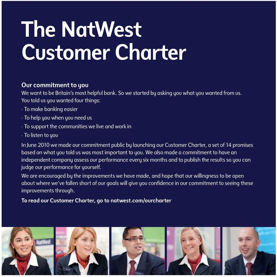 launching our Customer Charter, a set of 14 promises based on what you told us was most important to you.