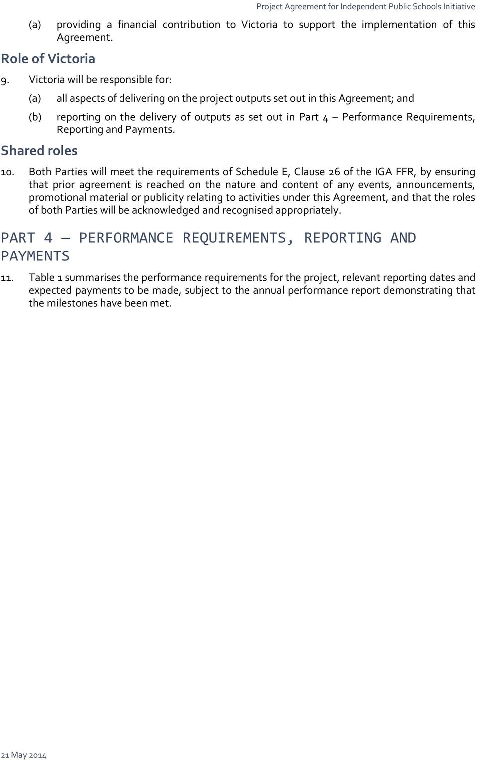 Performance Requirements, Reporting and Payments. 10.