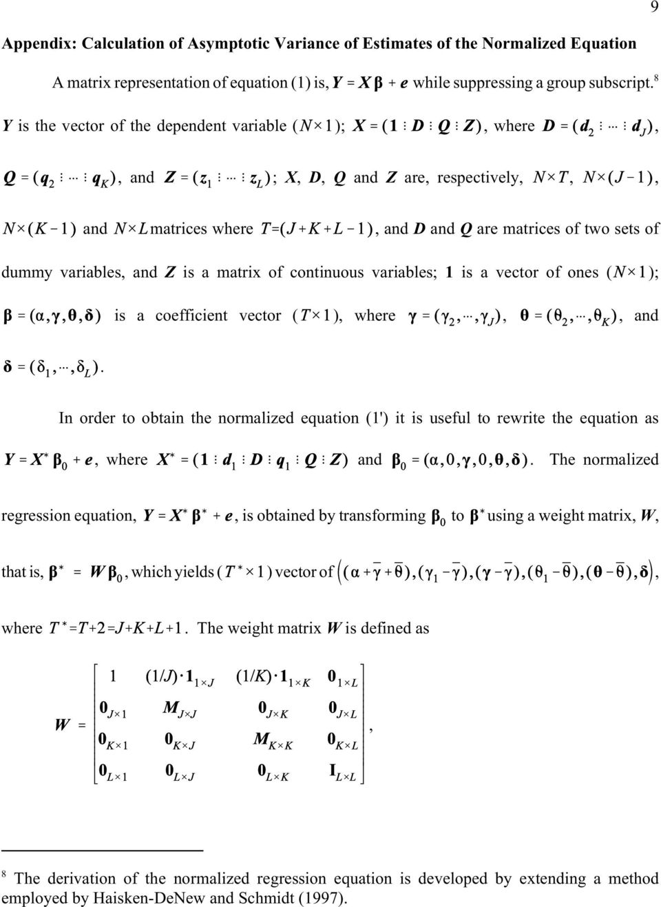 continuous variables; 1 is a vector of ones ( ); is a coefficient vector ( ), where,, and. In order to obtain the normalized equation (1') it is useful to rewrite the equation as, where and.