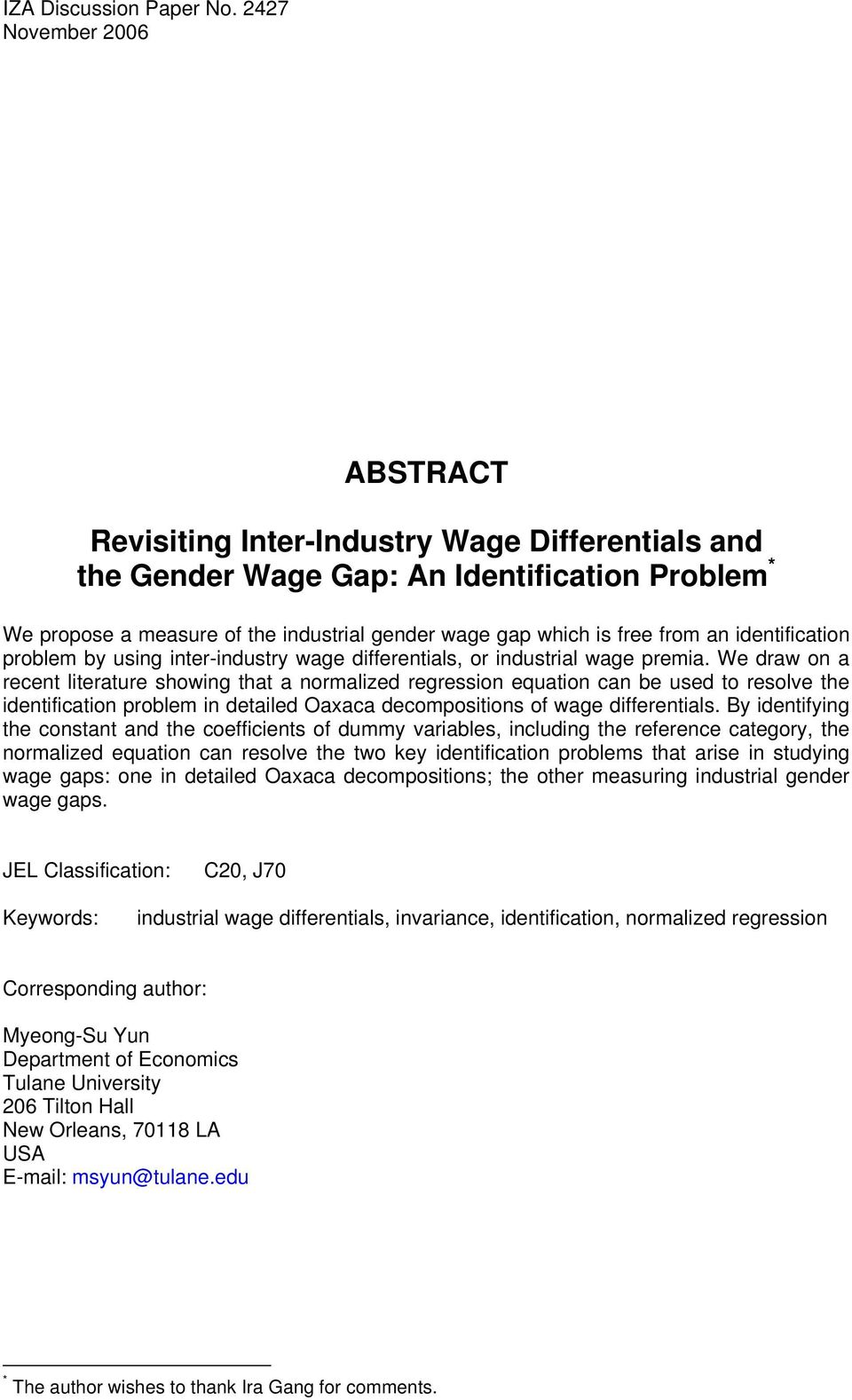 an identification problem by using inter-industry wage differentials, or industrial wage premia.