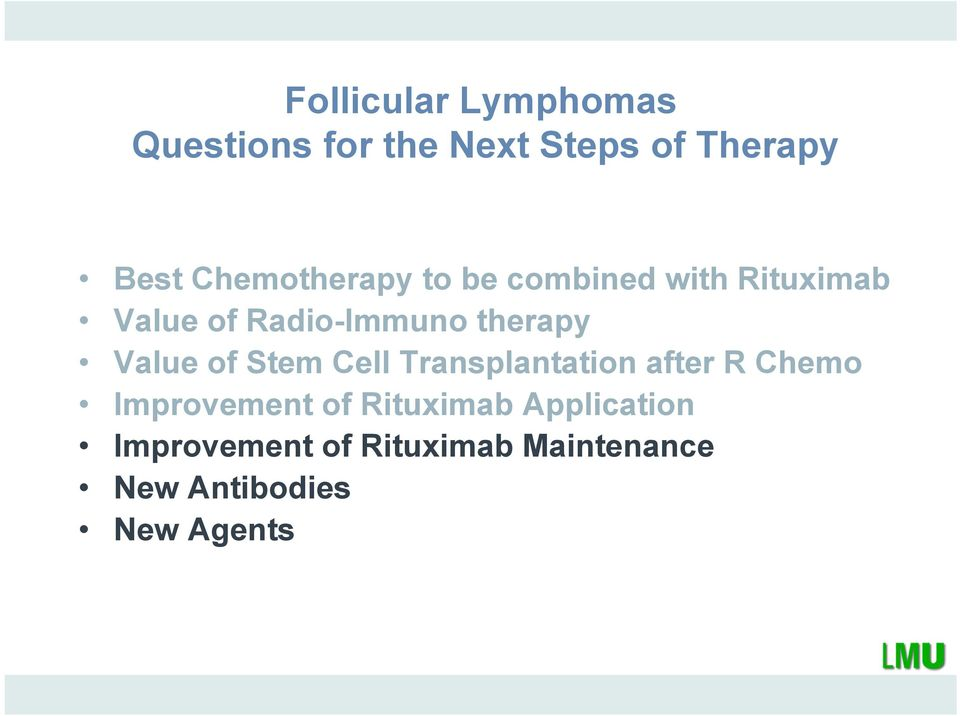 therapy Value of Stem Cell Transplantation after R Chemo Improvement of