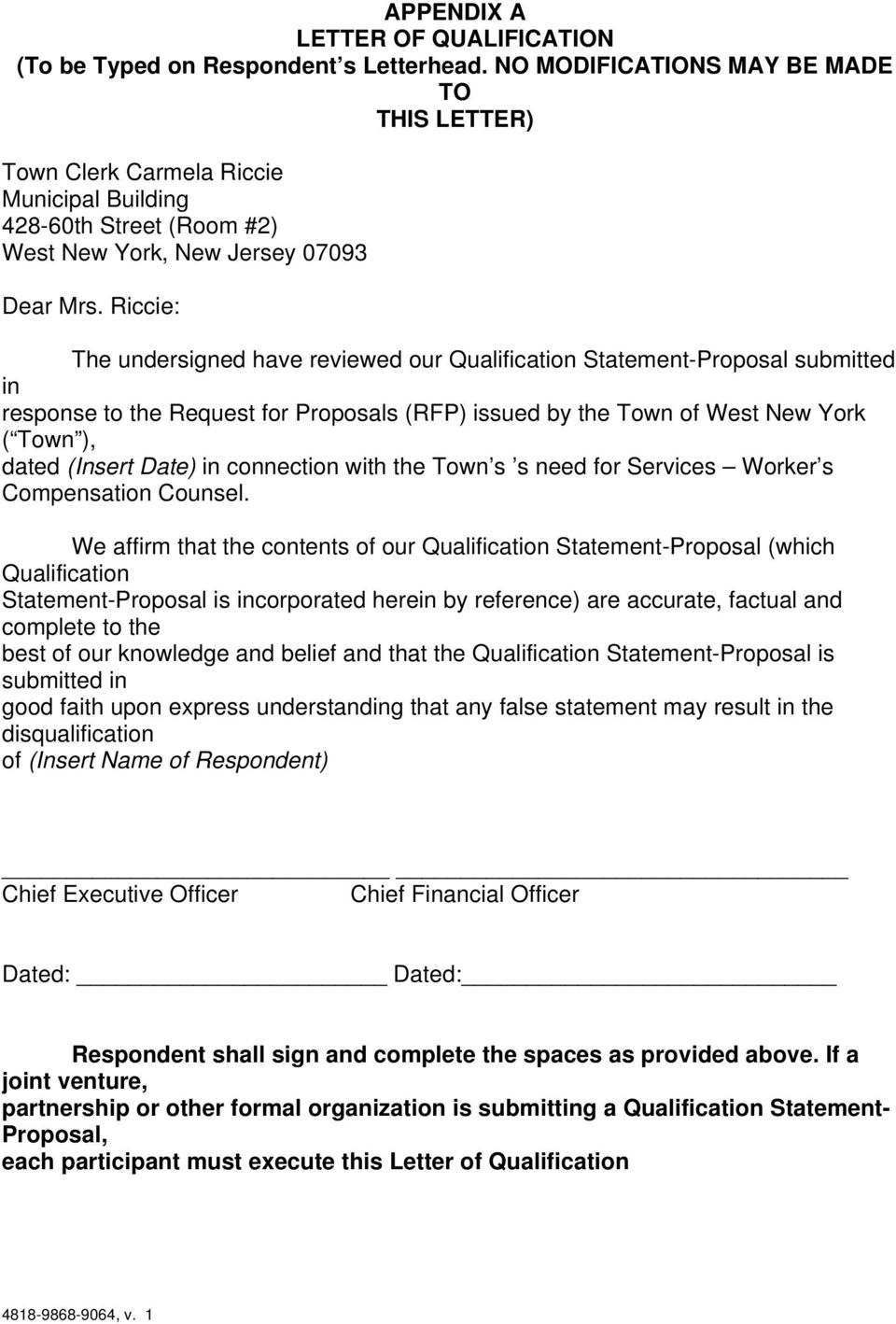 Riccie: The undersigned have reviewed our Qualification Statement-Proposal submitted in response to the Request for Proposals (RFP) issued by the Town of West New York ( Town ), dated (Insert Date)