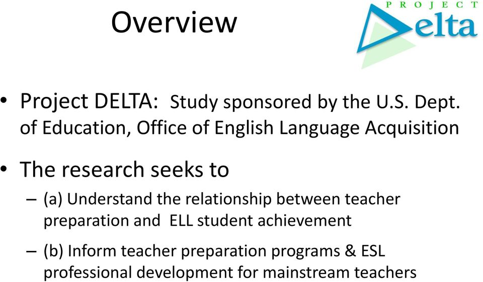 Understand the relationship between teacher preparation and ELL student