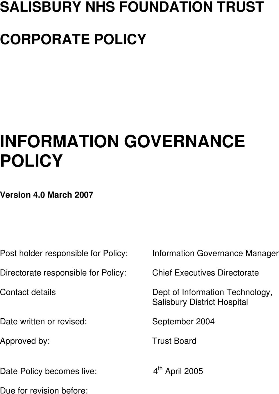 Information Governance Manager Chief Executives Directorate Dept of Information Technology, Salisbury