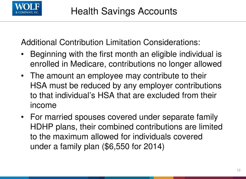 employer contributions to that individual s HSA that are excluded from their income For married spouses covered under separate family