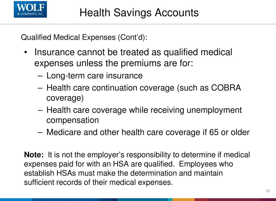 compensation Medicare and other health care coverage if 65 or older Note: It is not the employer s responsibility to determine if medical