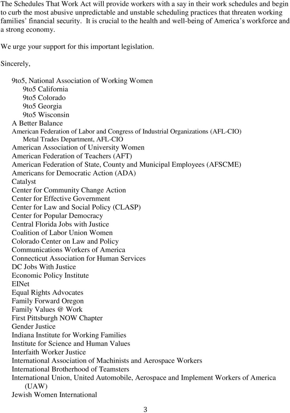 Sincerely, 9to5, National Association of Working Women 9to5 California 9to5 Colorado 9to5 Georgia 9to5 Wisconsin A Better Balance American Federation of Labor and Congress of Industrial Organizations