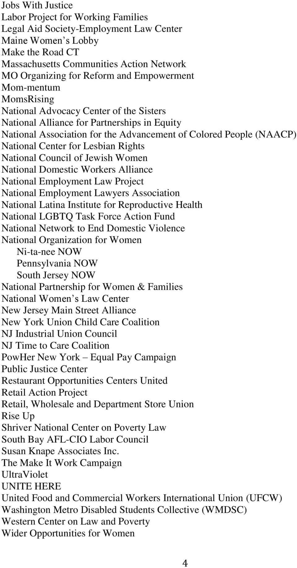 Center for Lesbian Rights National Council of Jewish Women National Domestic Workers Alliance National Employment Law Project National Employment Lawyers Association National Latina Institute for