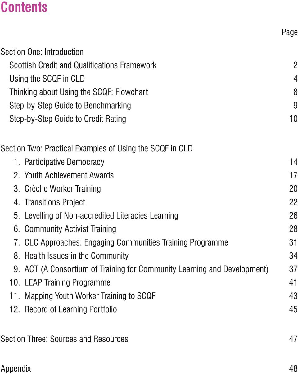 Transitions Project 22 5. Levelling of Non-accredited Literacies Learning 26 6. Community Activist Training 28 7. CLC Approaches: Engaging Communities Training Programme 31 8.