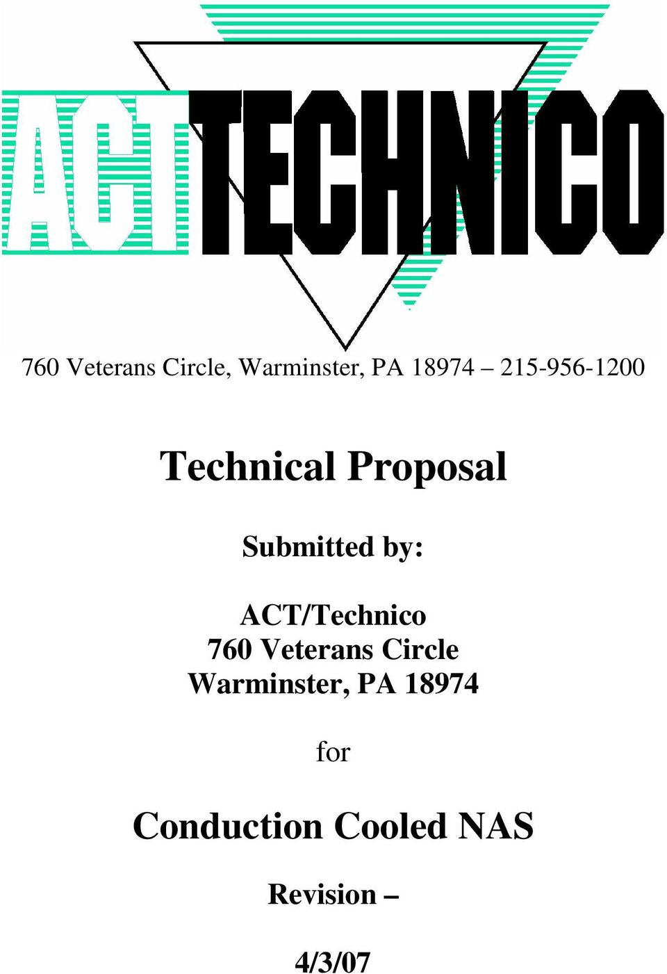 ACT/Technico 760 Veterans Circle Warminster,