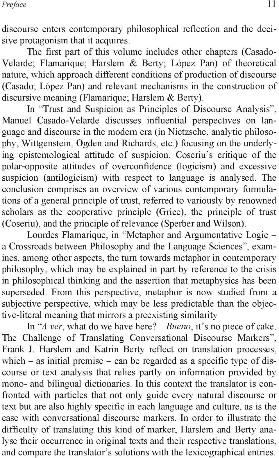 (Casado; López Pan) and relevant mechanisms in the construction of discursive meaning (Flamarique; Harslem & Berty).