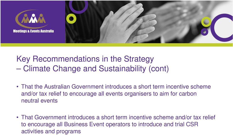 carbon neutral events That Government introduces a short term incentive scheme and/or tax
