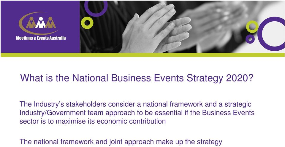 Industry/Government team approach to be essential if the Business Events