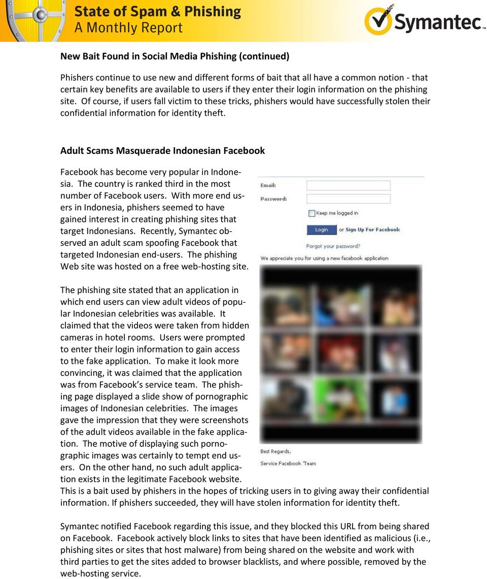 Adult Scams Masquerade Indonesian Facebook Facebook has become very popular in Indonesia. The country is ranked third in the most number of Facebook users.