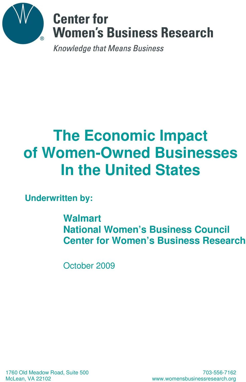 for Women s Business Research October 2009 1760 Old Meadow Road,