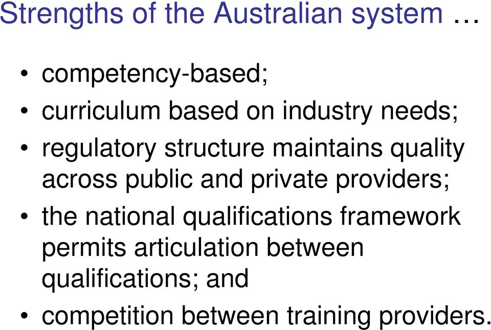 private providers; the national qualifications framework permits