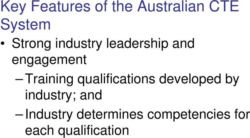 Training qualifications developed by industry;