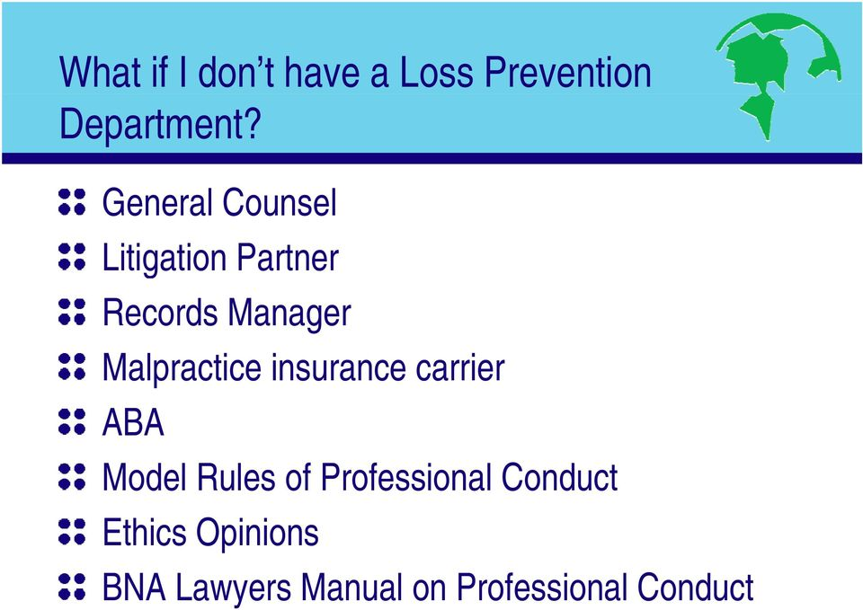 Malpractice insurance carrier ABA Model Rules of