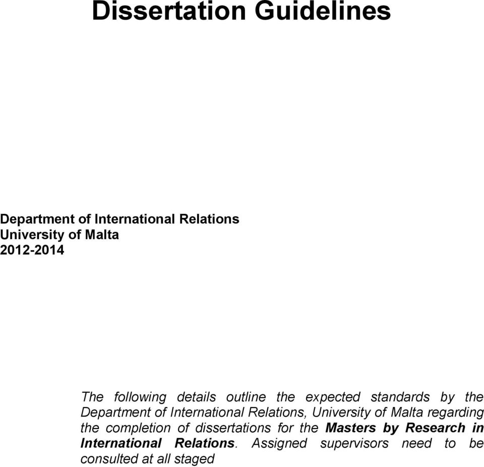 International Relations, University of Malta regarding the completion of dissertations for