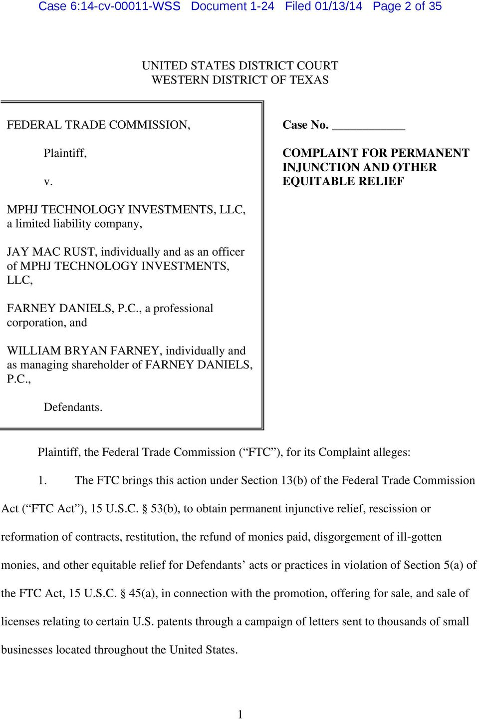INVESTMENTS, LLC, FARNEY DANIELS, P.C., a professional corporation, and WILLIAM BRYAN FARNEY, individually and as managing shareholder of FARNEY DANIELS, P.C., Defendants.