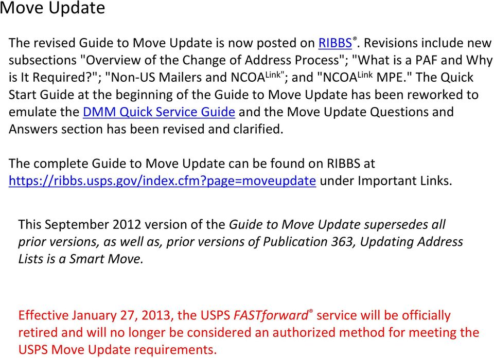 """ The Quick Start Guide at the beginning of the Guide to Move Update has been reworked to emulate the DMM Quick Service Guide and the Move Update Questions and Answers section has been revised and"